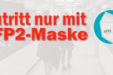 Ab 18.01.: Zutritt nur mit FFP2 Masken!